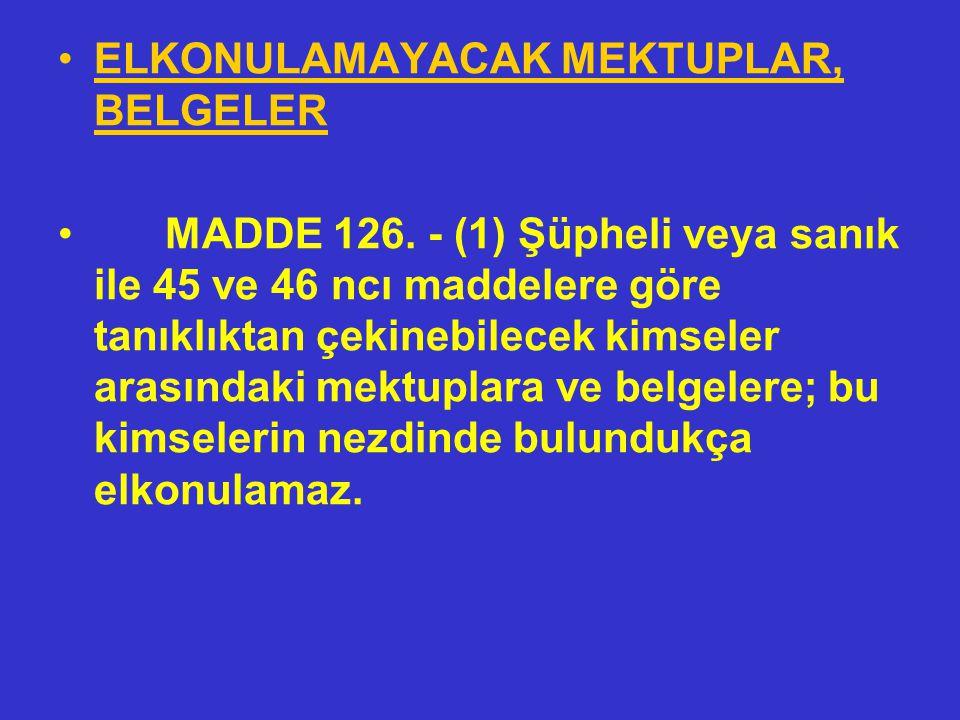 İÇERİĞİ DEVLET SIRRI NİTELİĞİNDEKİ BELGELERİN MAHKEMECE İNCELENMESİ MADDE 125. - (1) Bir suç olgusuna ilişkin bilgileri içeren belgeler, Devlet sırrı