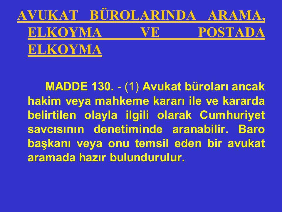 (4) Zilyedliğinde bulunan eşya veya diğer malvarlığı değerlerine elkonulan kimse, hâkimden her zaman bu konuda bir karar verilmesini isteyebilir. (5)