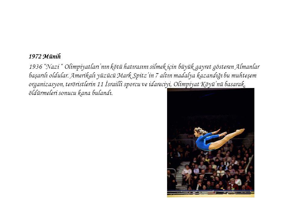"""1972 Münih 1936 """"Nazi """" Olimpiyatları'nın kötü hatırasını silmek için büyük gayret gösteren Almanlar başarılı oldular. Amerikalı yüzücü Mark Spitz'in"""