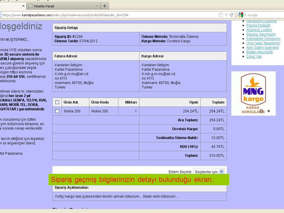 Sipariş geçmiş bilgilerinizin detayı bulunduğu ekran.