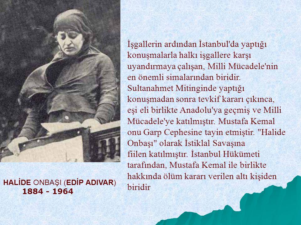 İşgallerin ardından İstanbul'da yaptığı konuşmalarla halkı işgallere karşı uyandırmaya çalışan, Milli Mücadele'nin en önemli simalarından biridir. Sul