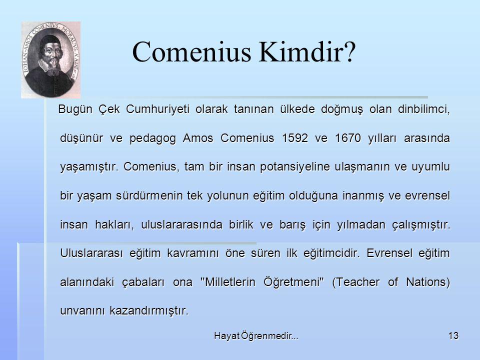 Hayat Öğrenmedir...13 Comenius Kimdir.
