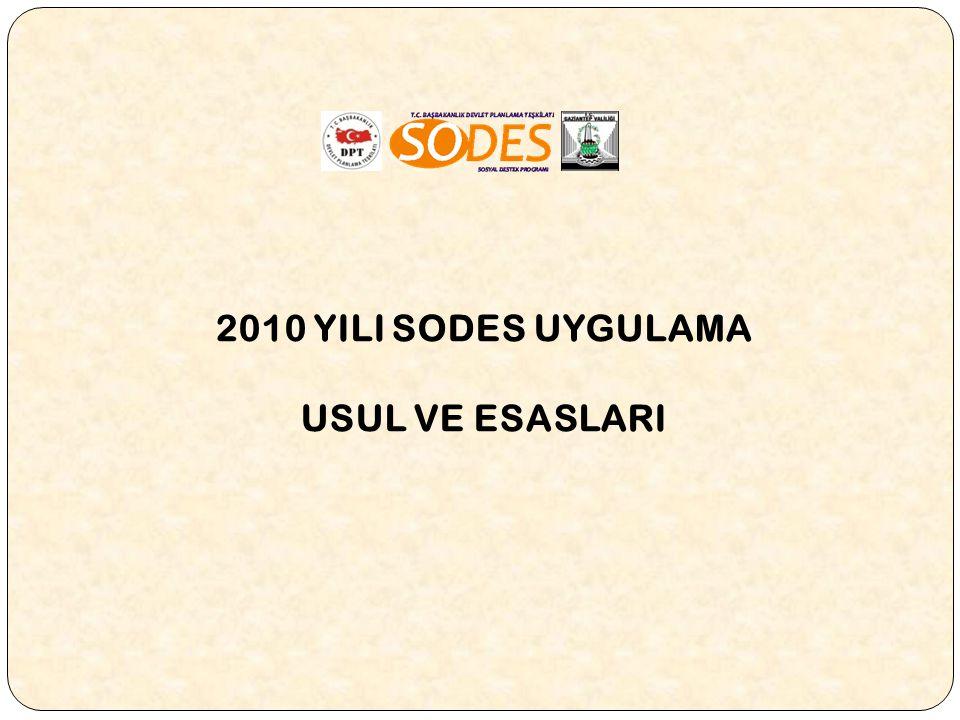 2010 YILI SODES UYGULAMA USUL VE ESASLARI