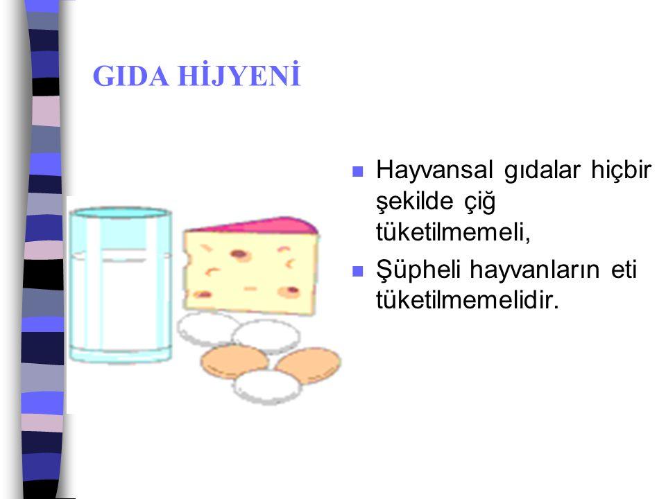 GIDA HİJYENİ n Gıdaların temizliğinde deterjanlı temizlik maddesi kullanılmamalı n Ambalajlı besinler tercih edilmeli,