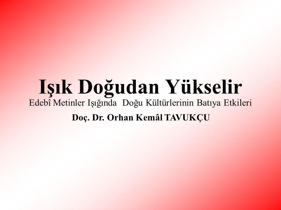 • T• Türkçeden Batı edebiyatlarına ilk çeviriler 16.