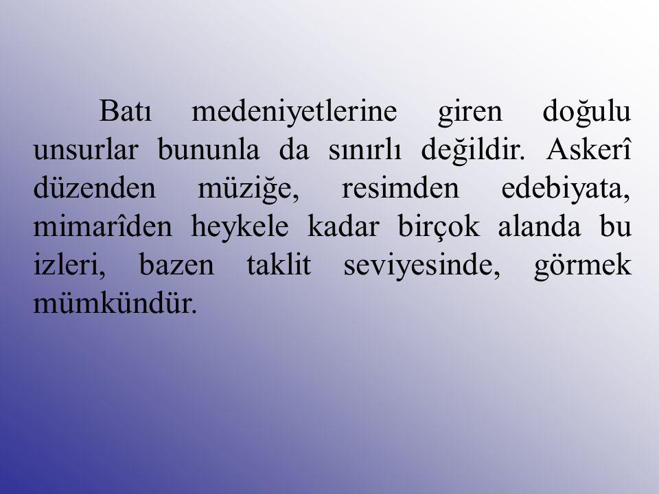 Gerek bu tiyatro eserlerinde gerekse diğer edebî ürünlerde Türkler genellikle olumsuz bir motif olarak yer almışlardır.