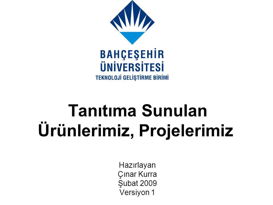 BUTECH HAKKINDA Bahçeşehir Üniversitesi Teknoloji Geliştirme Birimi (BUTECH), 2005 yılının Ağustos ayında, Bahçeşehir Üniversitesi Mühendislik Fakültesi ve dB-KES Ltd.