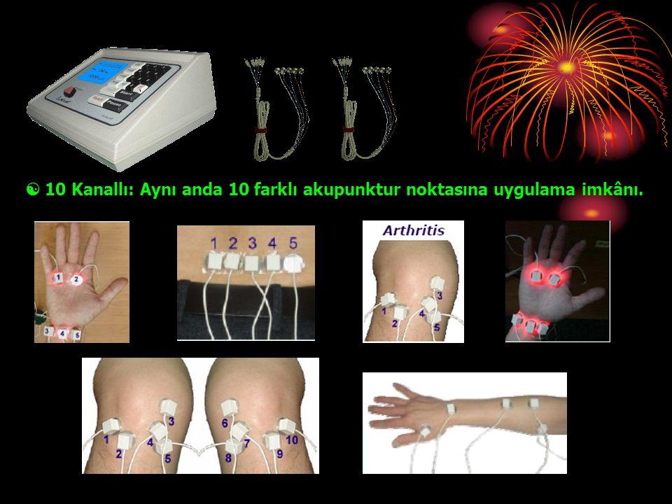  10 Kanallı: Aynı anda 10 farklı akupunktur noktasına uygulama imkânı.