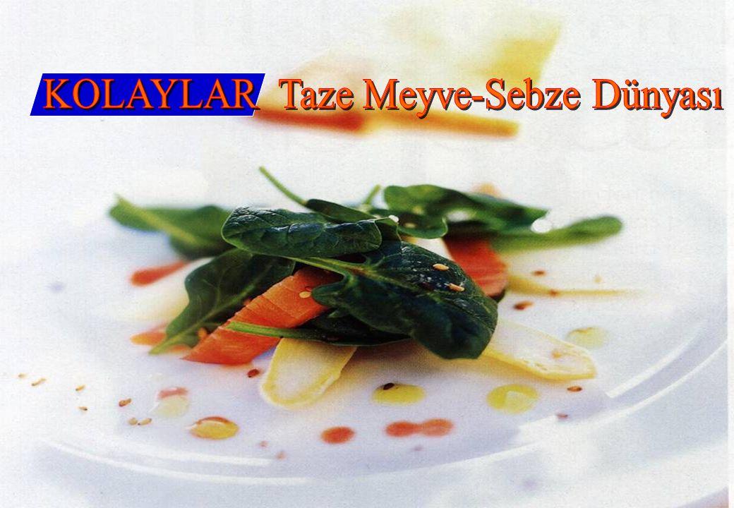 www.kolaylar.com Bir çoğumuz çok önemli besin öğeleri taşımasına rağmen meyve ve sebzeleri yeterince tüketmez.
