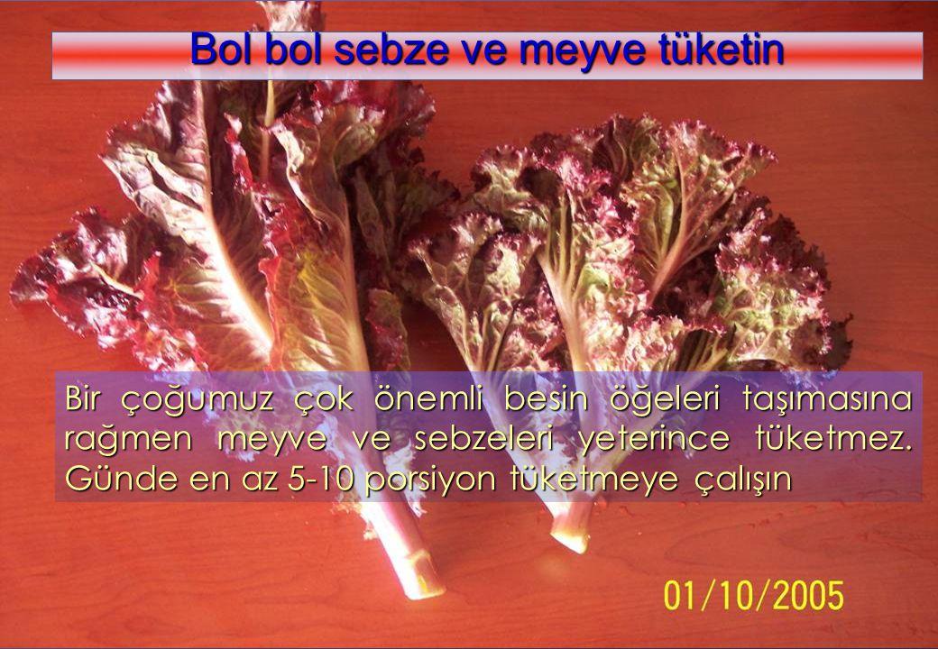 www.kolaylar.com Bir çoğumuz çok önemli besin öğeleri taşımasına rağmen meyve ve sebzeleri yeterince tüketmez. Günde en az 5-10 porsiyon tüketmeye çal