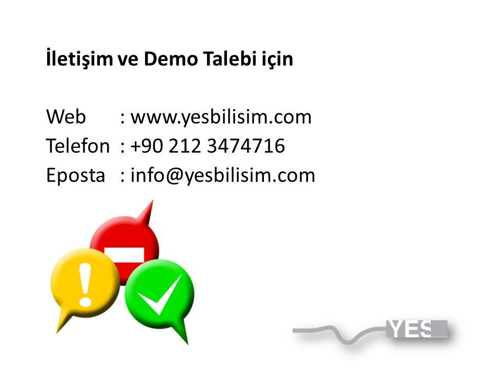 İletişim ve Demo Talebi için Web: www.yesbilisim.com Telefon: +90 212 3474716 Eposta: info@yesbilisim.com