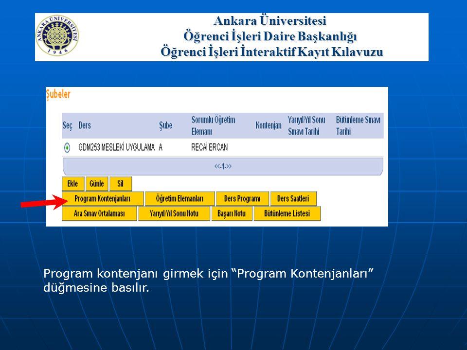 """Program kontenjanı girmek için """"Program Kontenjanları"""" düğmesine basılır. Ankara Üniversitesi Öğrenci İşleri Daire Başkanlığı Öğrenci İşleri İnterakti"""