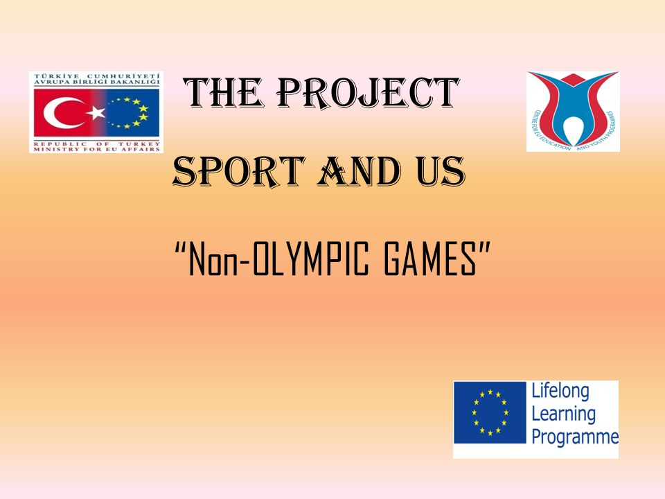"""THE PROJECT SPORT AND US """"Non-OLYMPIC GAMES"""""""