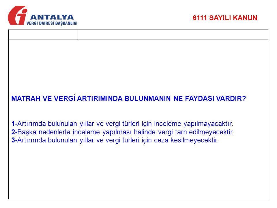 MATRAH VE VERGİ ARTIRIMINDA BULUNMANIN NE FAYDASI VARDIR.