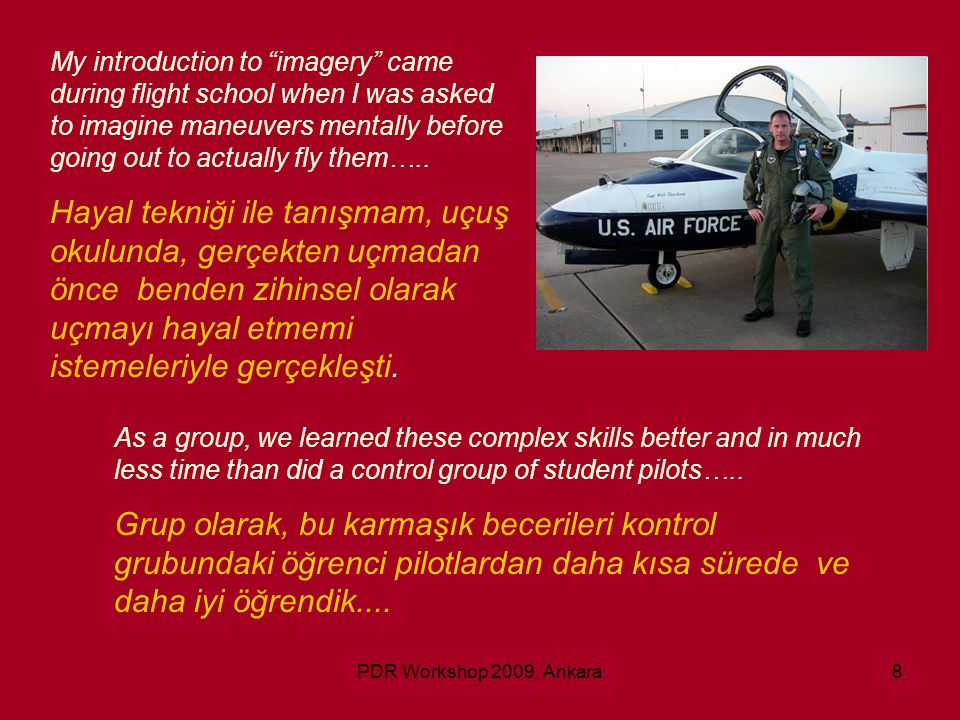 PDR Workshop 2009, Ankara59 You are on your way to work now…..