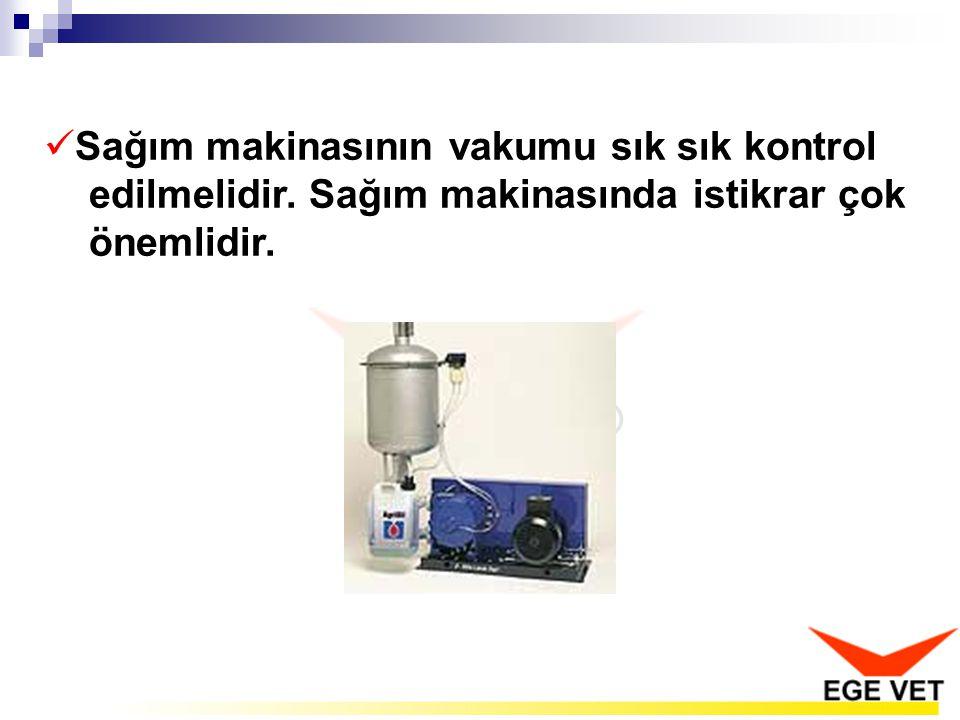 Sağım makinasının vakumu sık sık kontrol edilmelidir. Sağım makinasında istikrar çok önemlidir.