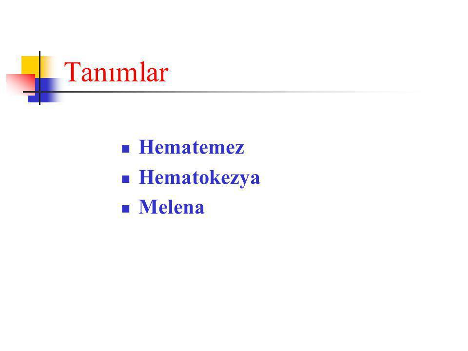 Laboratuvar  İlk adım; hematokritin saptanması (2-4 h)  Koagülasyon incelemeleri  Karaciğer fonksiyon testleri  Serum elektrolitleri  Kan üre azotu (BUN)