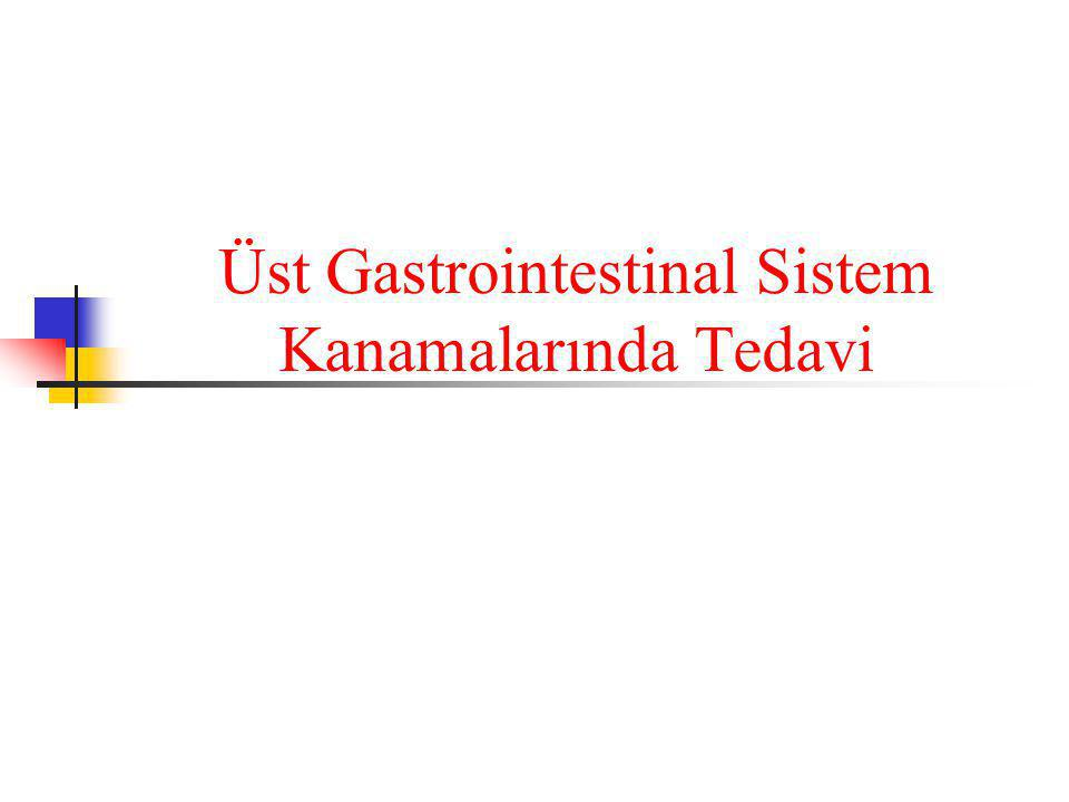 Üst Gastrointestinal Sistem Kanamalarında Tedavi