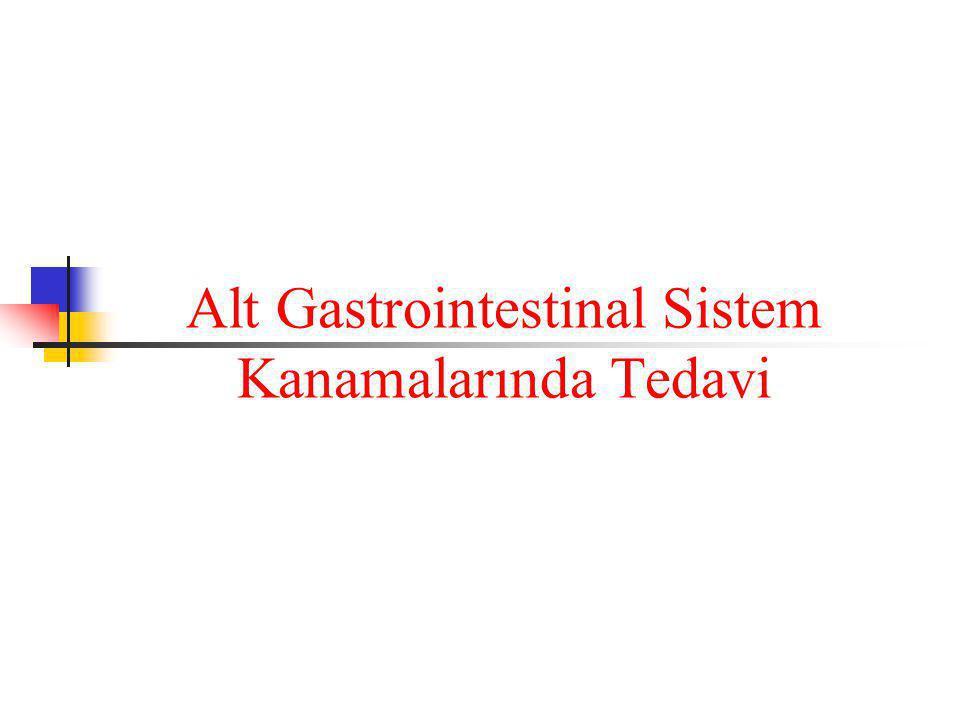 Alt Gastrointestinal Sistem Kanamalarında Tedavi
