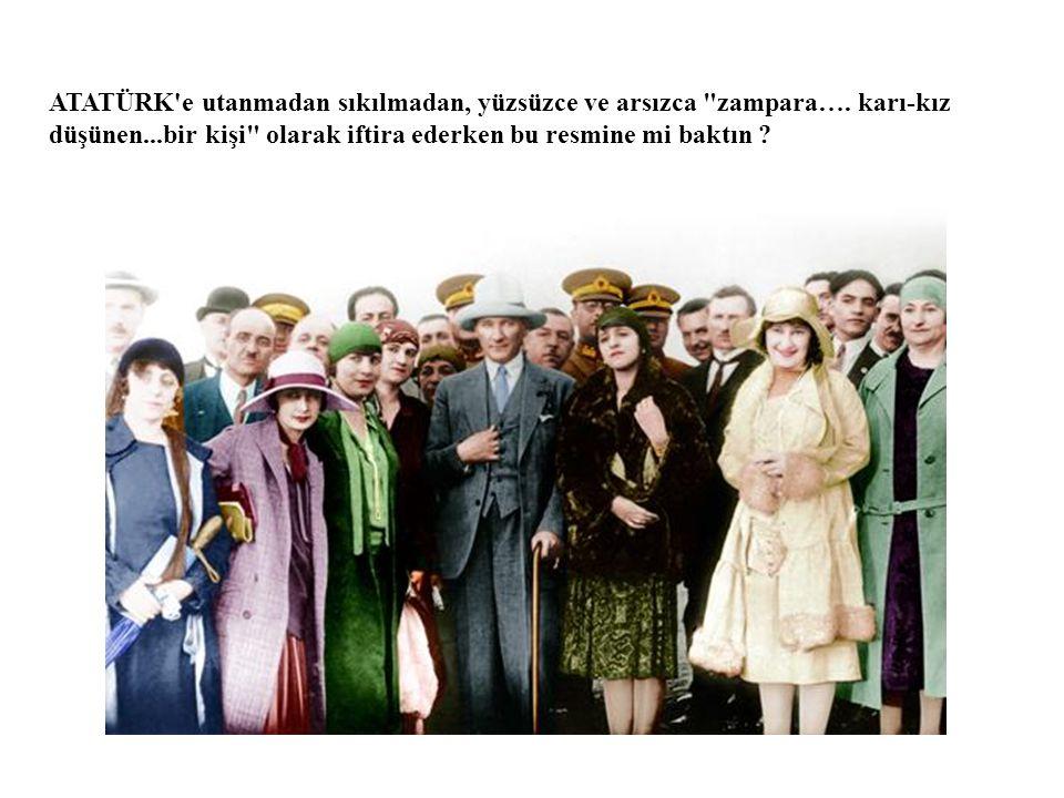 Şeriatçı Hüseyin Üzmez Tarikat lideri Müslüm Gündüz ve müritleriyle beraber tecavüz ettiği Fadime Şahin Yoksa bu resimdekiler gibi şerefsiz ve alçak birinin mi Atatürk olmasını bekliyordun ?