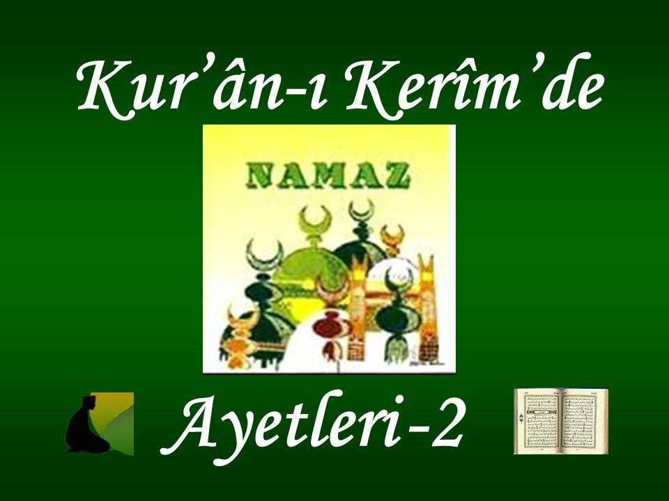 Kur'ân-ı Kerîm'de Ayetleri -2