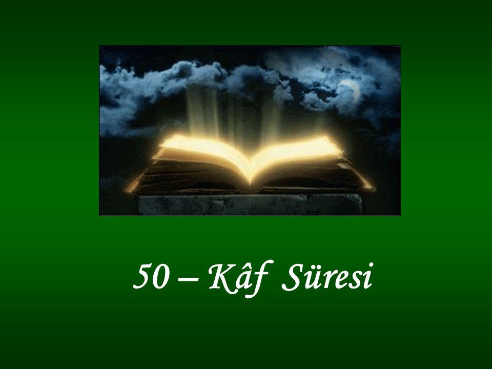 50 – Kâf Süresi