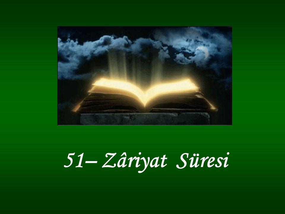 51– Zâriyat Süresi