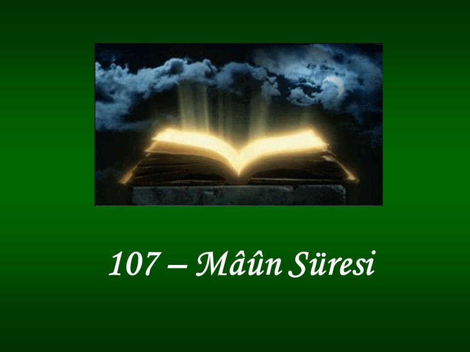 107 – Mâûn Süresi