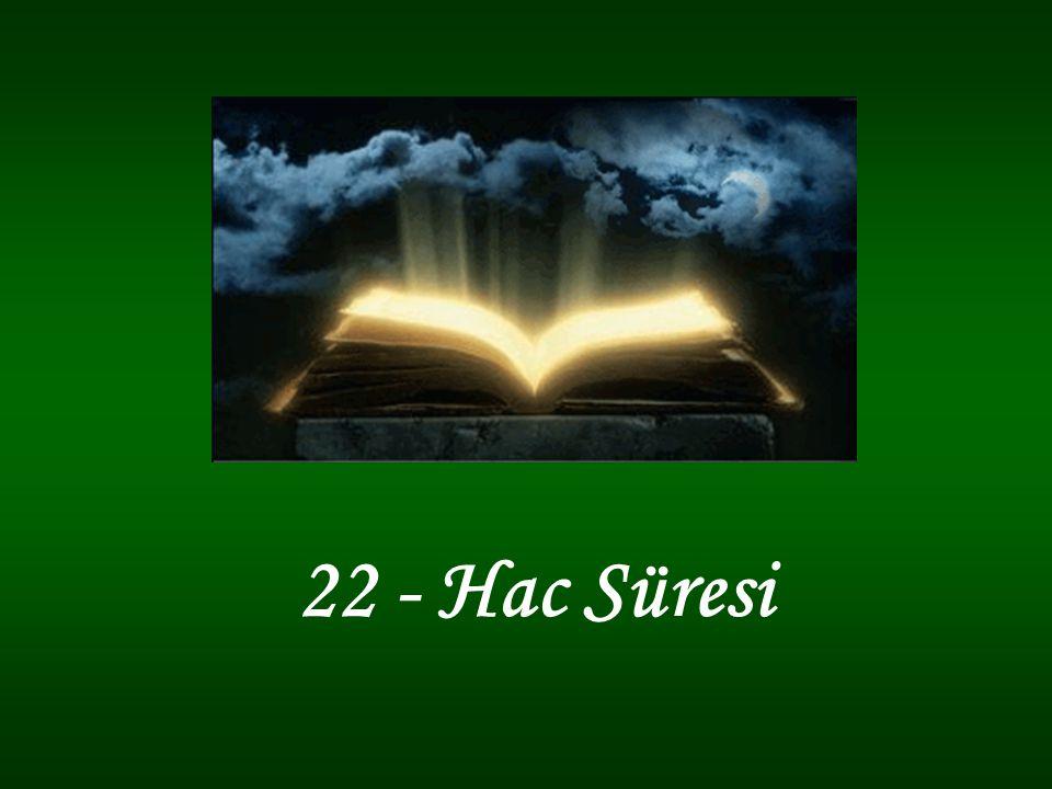 22 - Hac Süresi