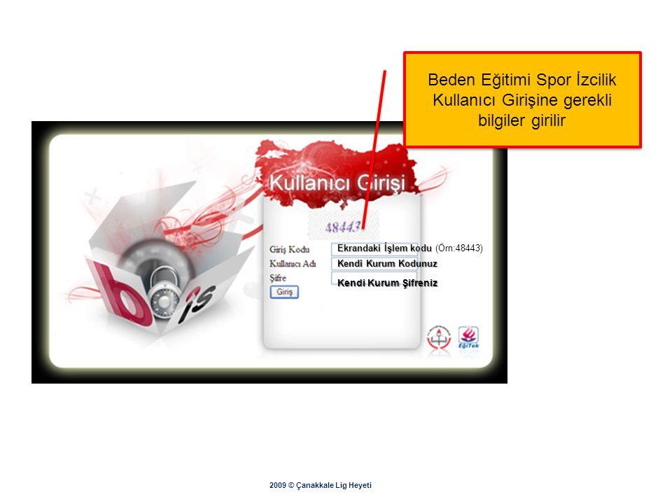 2009 © Çanakkale Lig Heyeti Mebbis modülünden Beden Eğitimi Spor İzcilik Mebbis modülünden Beden Eğitimi Spor İzcilik