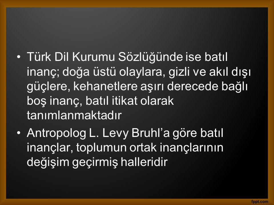 Türkiye'de Batıl İnançlar  Tencerede su boşu boşuna kaynarsa düşmanlar çoğalır  Kurt uluyunca ya ayaz olur ya kar yağar.