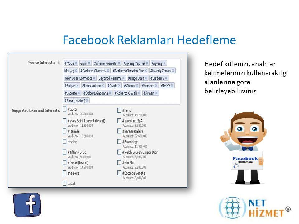 Facebook Reklamları Hedefleme Hedef kitlenizi, kullanıcıların ilgi alanlarına göre belirlemekle beraber mobil reklamlara zemin hazırlayan mobil aygıt seçimine de olanak tanıyor.