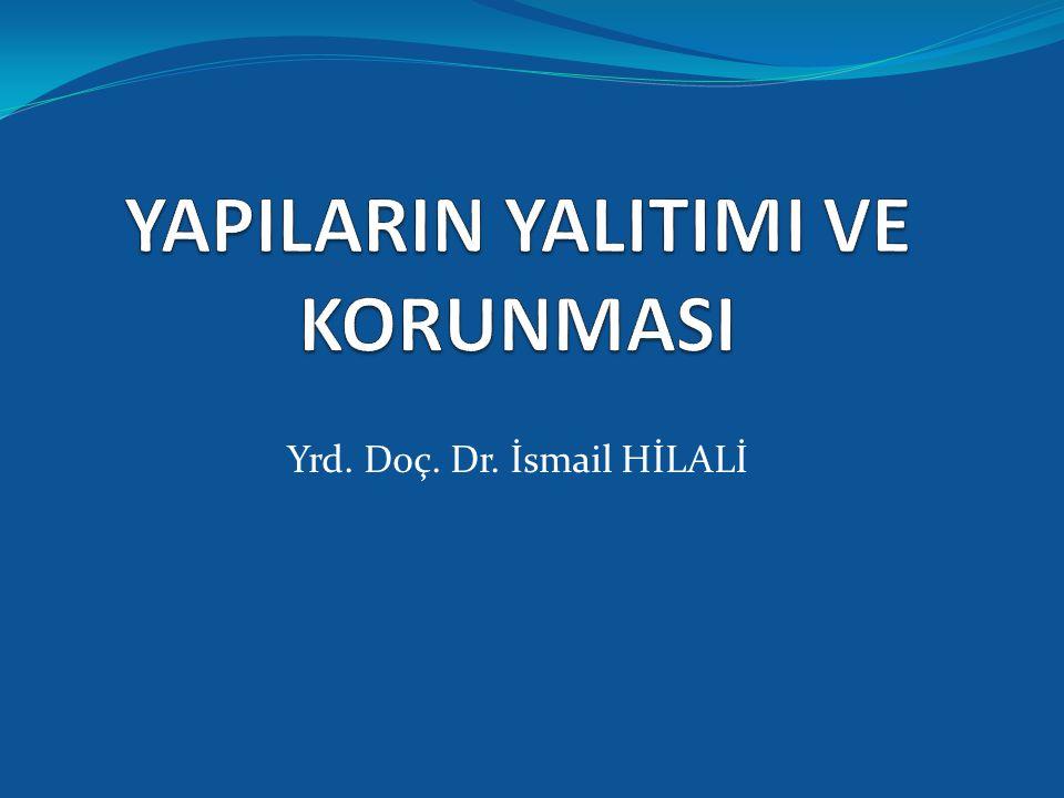 Yrd. Doç. Dr. İsmail HİLALİ