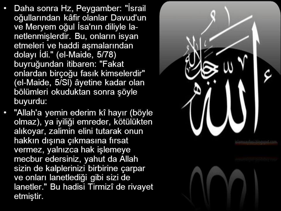 •Daha sonra Hz, Peygamber: