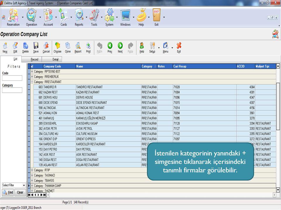 Listedeki firmanın kayıt detaylarını görmek için firma seçilerek yukarıdaki record sekmesine tıklanır.