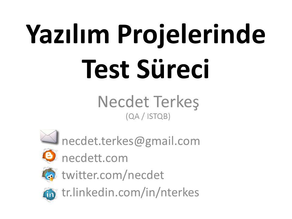 Test Süreci AnalizTeknik AnalizDevelopmentTestUATProduction Test Süreci Yazılım Süreci