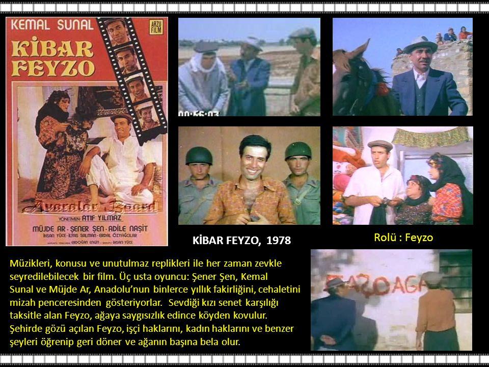 KİBAR FEYZO, 1978 Müzikleri, konusu ve unutulmaz replikleri ile her zaman zevkle seyredilebilecek bir film.