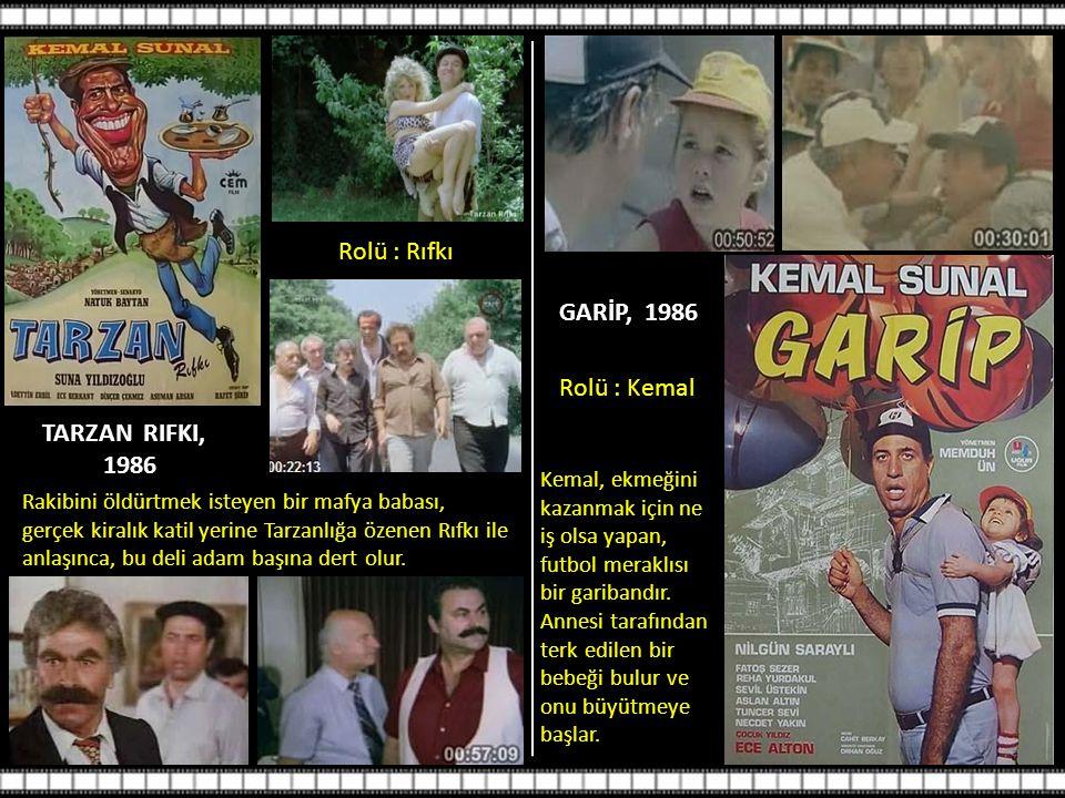 TARZAN RIFKI, 1986 Rolü : Rıfkı Rakibini öldürtmek isteyen bir mafya babası, gerçek kiralık katil yerine Tarzanlığa özenen Rıfkı ile anlaşınca, bu deli adam başına dert olur.