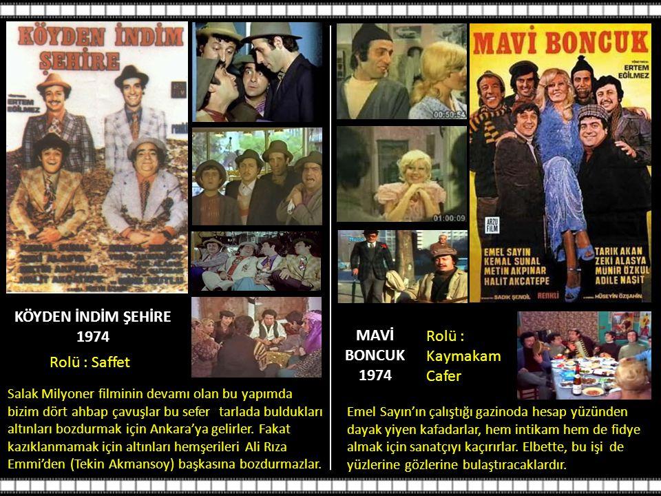 YAKIŞIKLI, 1987 Rolü : Selim Kemal Sunal'ın en vasat filmlerinden biri.