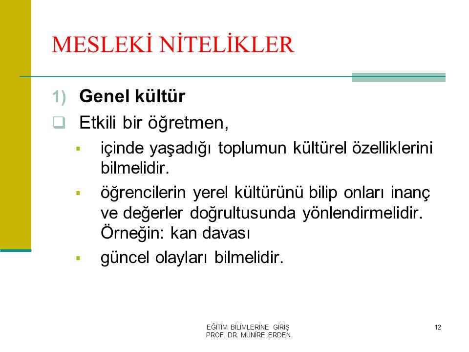 EĞİTİM BİLİMLERİNE GİRİŞ PROF.DR.