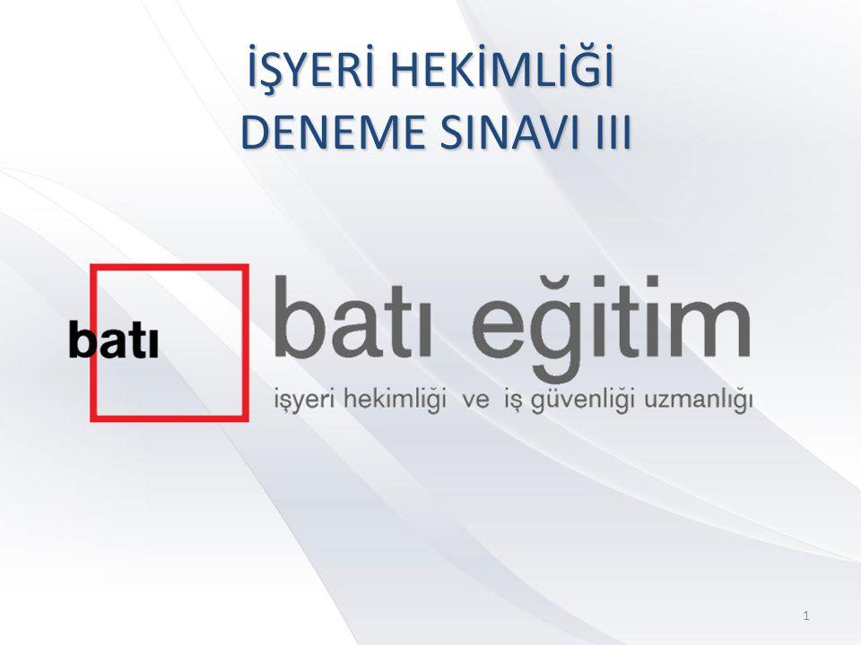 İŞYERİ HEKİMLİĞİ DENEME SINAVI III 1