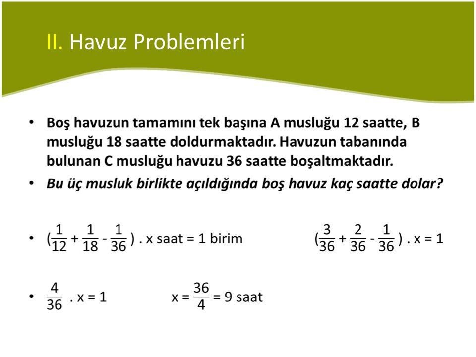 II. Havuz Problemleri •
