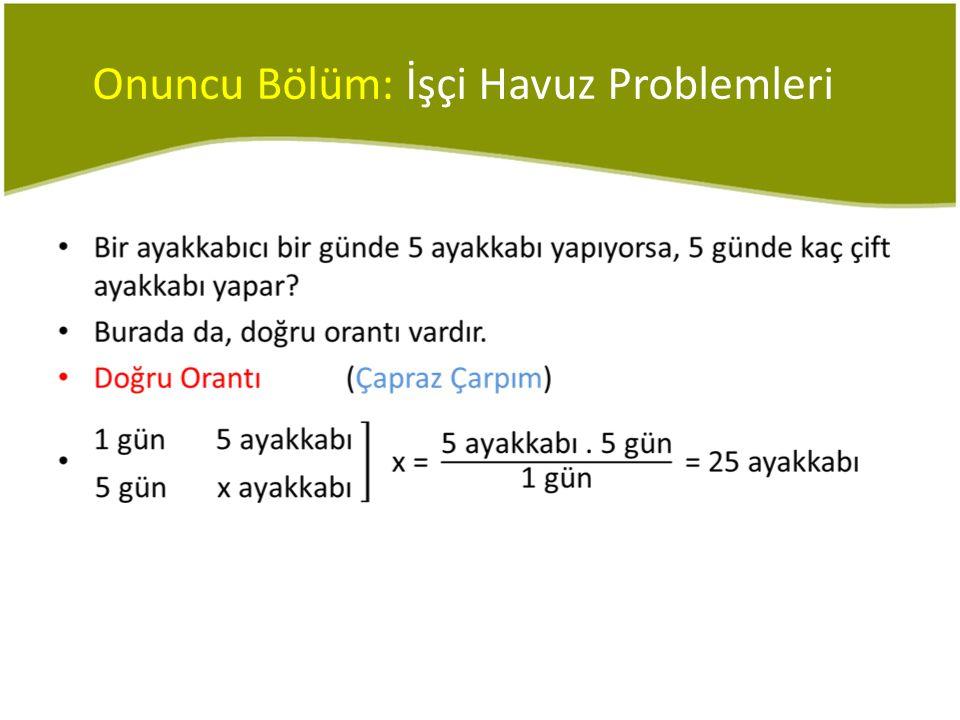 III. Problem Çözümleri •