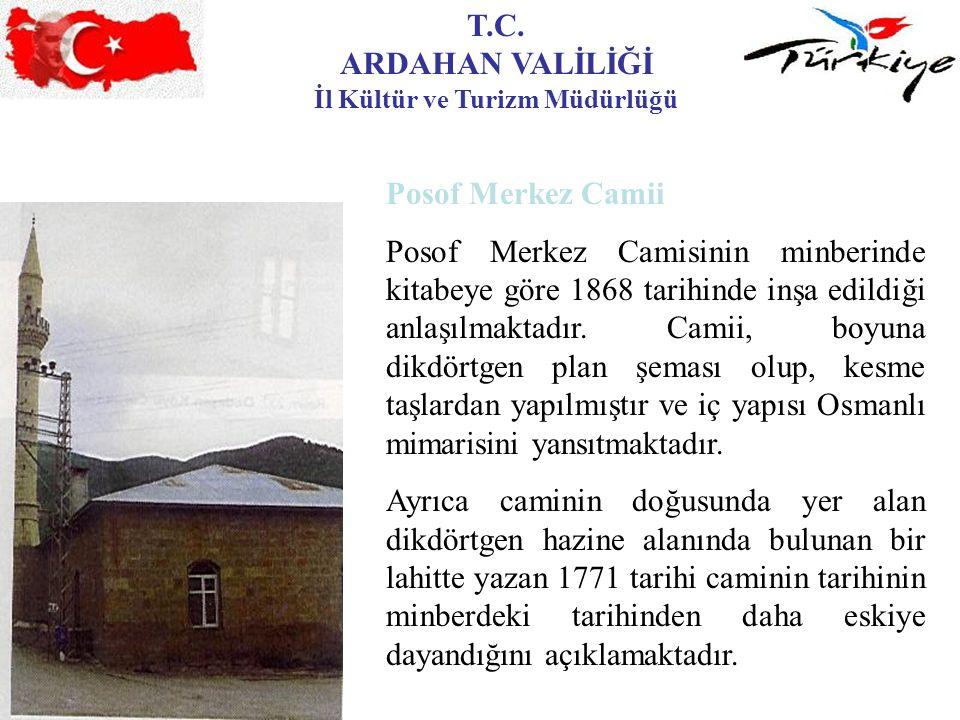 T.C. ARDAHAN VALİLİĞİ İl Kültür ve Turizm Müdürlüğü Posof Merkez Camii Posof Merkez Camisinin minberinde kitabeye göre 1868 tarihinde inşa edildiği an