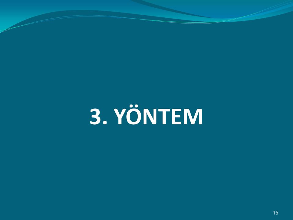 3. YÖNTEM 15