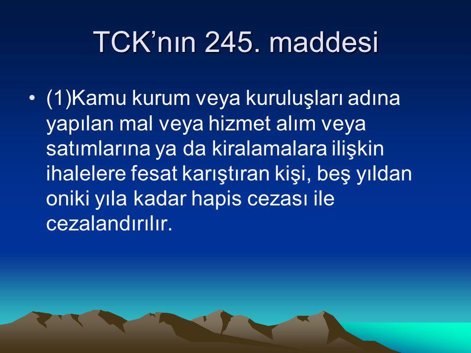 TCK'nın 245.