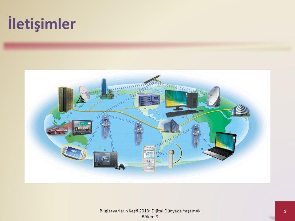 İletişimler Bilgisayarların Keşfi 2010: Dijital Dünyada Yaşamak Bölüm 9 5