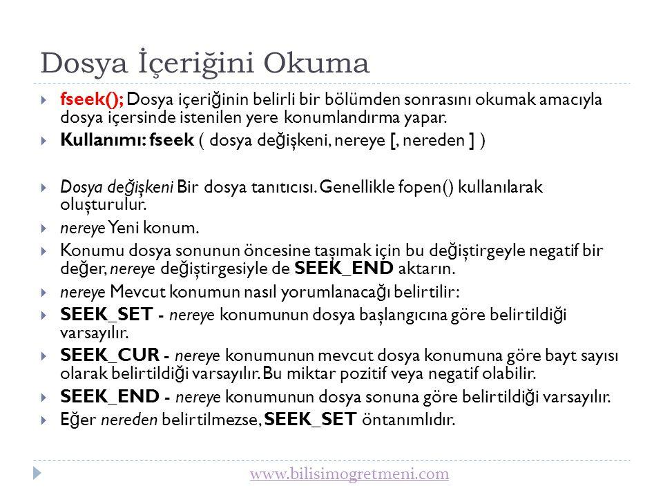 www.bilisimogretmeni.com fseek() örneği 