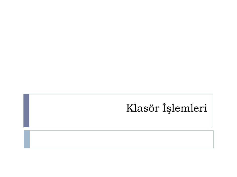 www.bilisimogretmeni.com Klasör İçeriğini Listeleme  opendir(); Bir klasör açar.