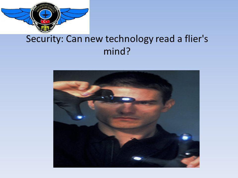 Security: Can new technology read a flier s mind
